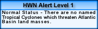 HWN Alert Level 1 - Normal Status - There are no named Tropical Cyclones which threaten Atlantic Basin land masses.